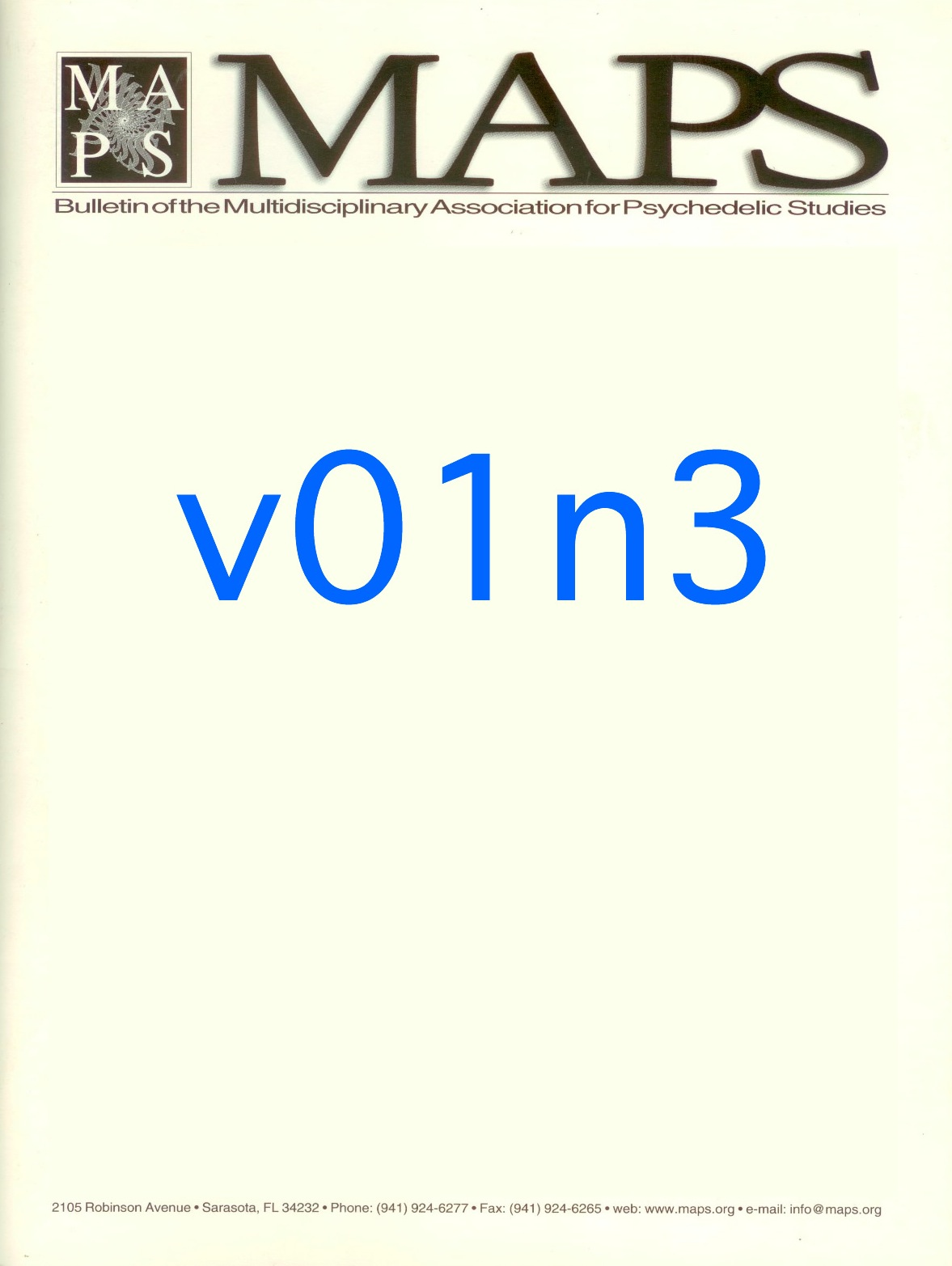 MAPS Bulletin Autumn 1990: Vol. 01, No. 3 What and Who is MAPS?