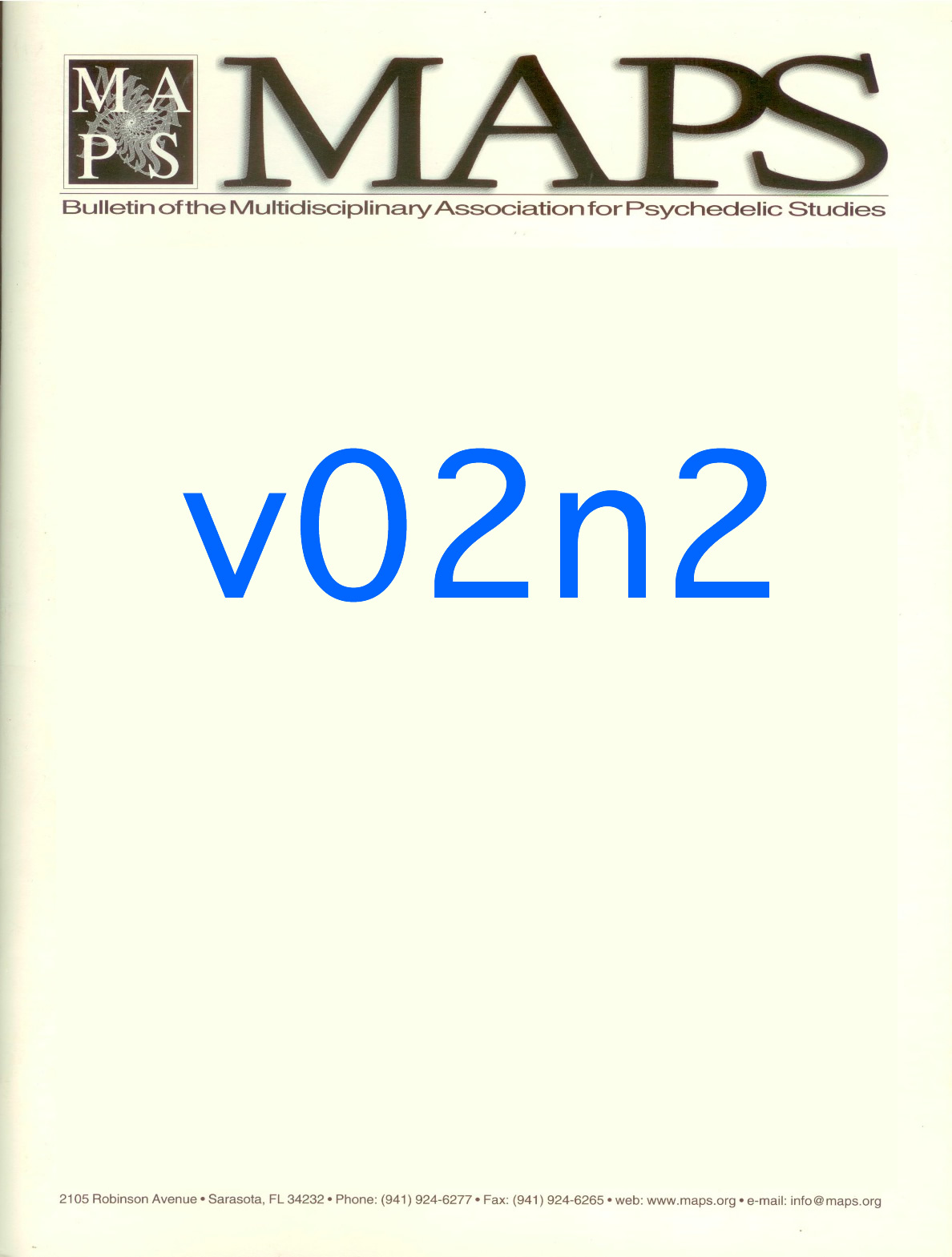 MAPS Bulletin Summer 1991: Vol. 02, No. 2 MDMA Protocol Development with Cancer Patients