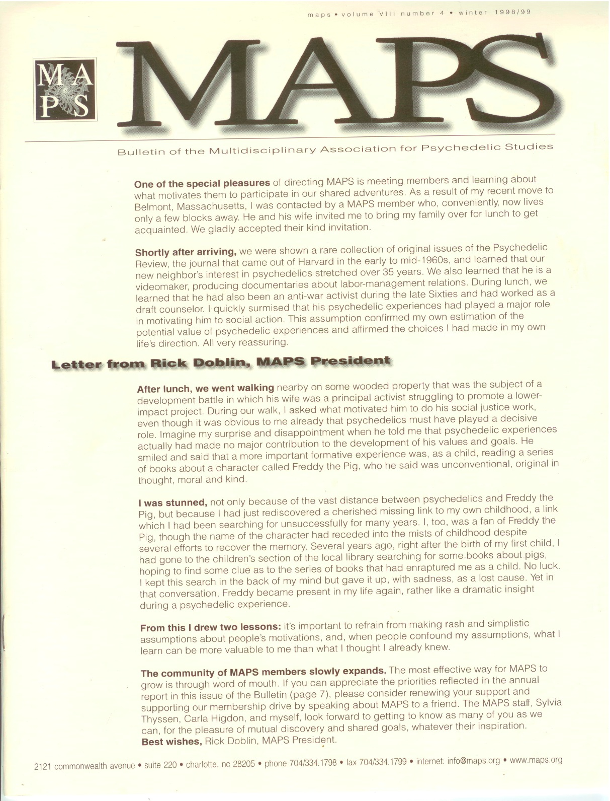 Winter 1998/99 Vol. 08, No. 4 One of special pleasures of directing MAPS…