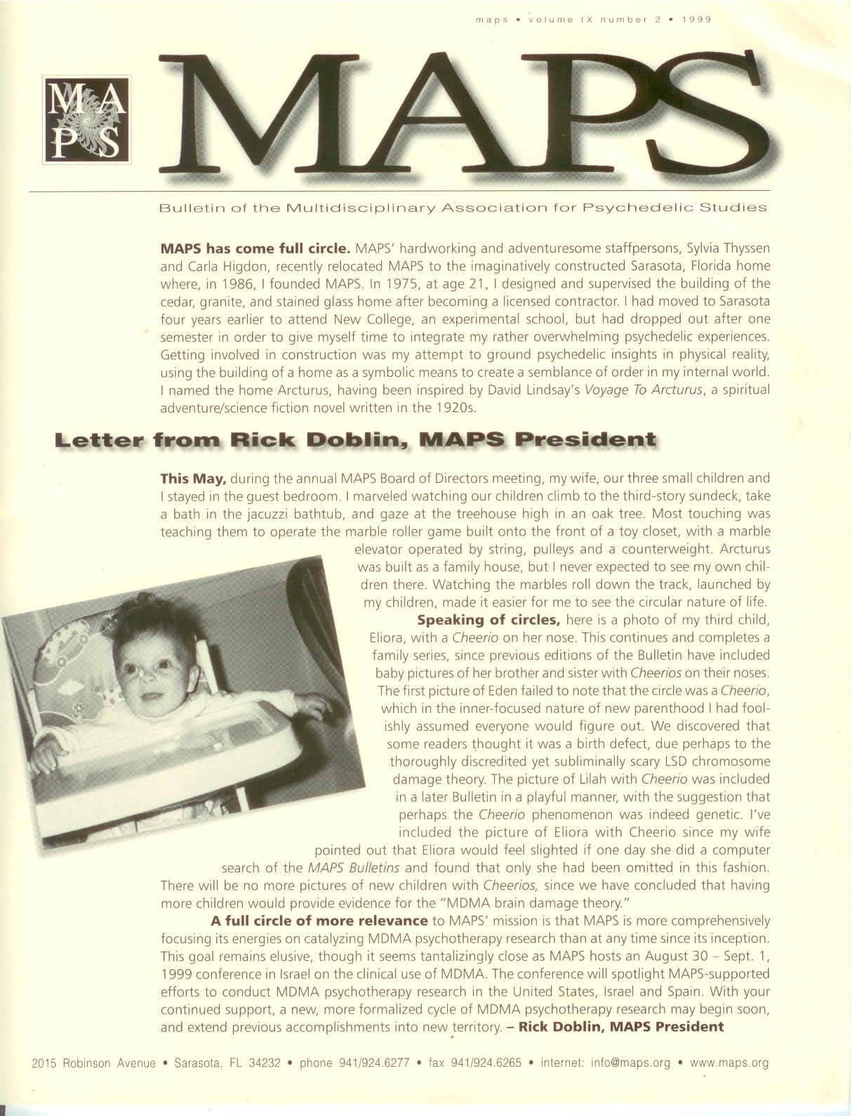 Summer 1999 Vol. 09, No. 2 MAPS has come full circle…